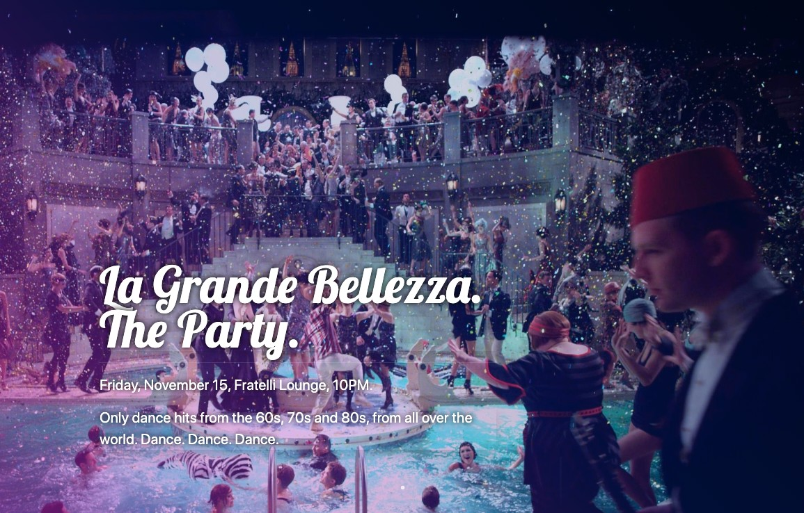 La Grande Belezza. The Party.